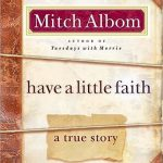 "Book Cover for ""Have a Little Faith"" by Mitch Albom"