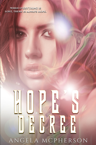 Hope's Decree (The Fated #1) by Angela McPherson
