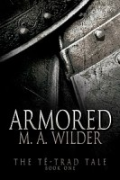Review: Armored by M.A. Wilder