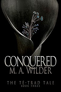Conquered by M.A. Wilder