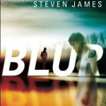 "Book Cover for ""Blur"" by Steven James"