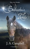 Sabaska's Tale by J.A. Campbell