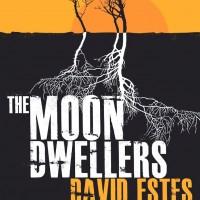 The Moon Dwellers by David Estes