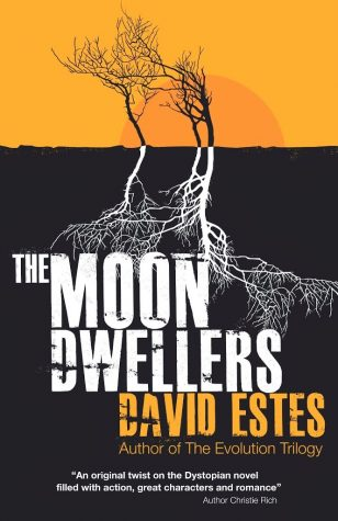 The Moon Dwellers by David Estes