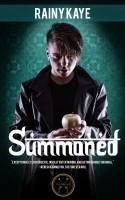 Summoned by Rainy Kaye