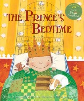 The Prince's Bedtime by Joanne Oppenheim, Illustrated by Miriam Latimer