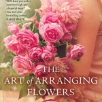 "Book Cover ""The Art of Arranging Flowers"" by Lynne Branard"