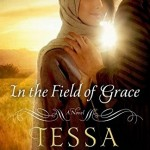 "Book Cover for ""In the Field of Grace"" by Tessa Afshar"
