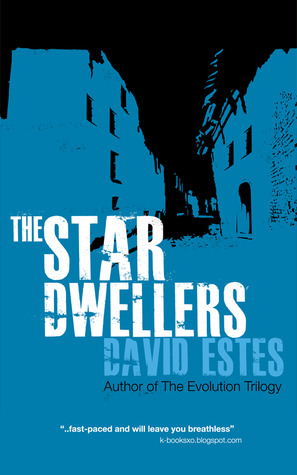 Review: The Star Dwellers by David Estes