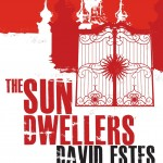 "Book Cover for ""The Sun Dwellers"" by David Estes"