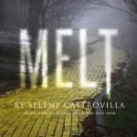 Book Cover for Melt by Selene Castrovilla