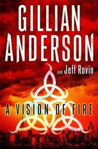 Book Cover for A Vision of Fire by Gillian Anderson and Jeff Rovin