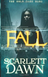 "Book Cover for ""Fall"" by Scarlett Dawn"