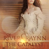 Review: Of River and Raynn – The Catalyst by Rebecca Ethington