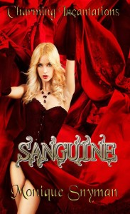 Book Cover for Charming Incantations 2 Sanguine by Monique Snyman