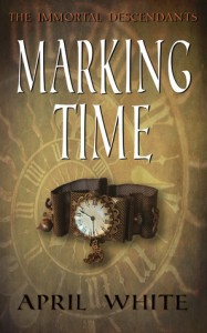 Book Cover for Marking Time (The Immortal Descendants, #1) by April White