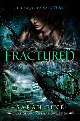 Book Cover for Fractured by Sarah Fine