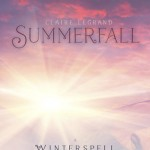 Book Cover for Summerfall, the prequel Novella to Winterspell by Claire Legrand