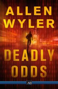Spotlight on Deadly Odds by Allen Wyler