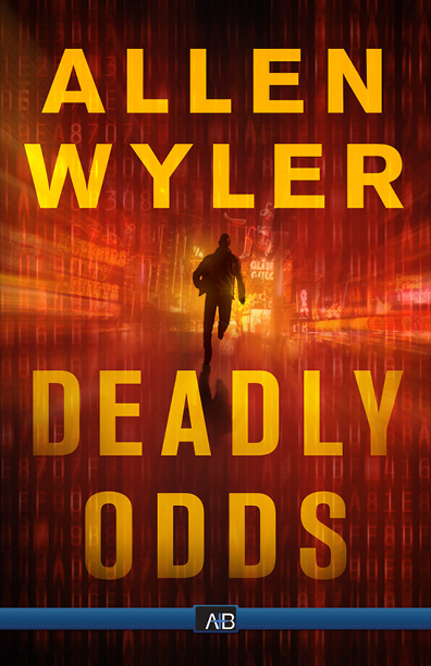 Spotlight on Deadly Odds by Allen Wyler