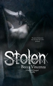 "Book cover for ""Stolen (a Rebirth Series Prequel)"" by Becca Vincenza"
