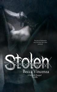"""Book cover for """"Stolen (a Rebirth Series Prequel)"""" by Becca Vincenza"""