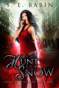 The Hunt for Snow by S.E. Babin – Blog Tour, Meet the Author, & More!