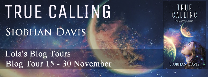 Blog Tour: True Calling by Siobhan Davis - Excerpt and Review
