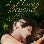 "Book Cover for ""A Place Beyond"" by Laura Howard"
