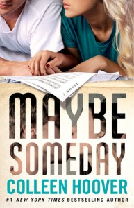 "Book Cover for ""Maybe Someday"" by Colleen Hoover"