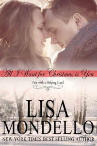 "Book Cover for ""All I Want for Christmas is You"" by Lisa Mondello"