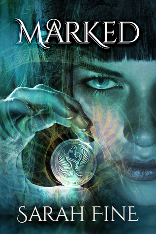 "Book Cover for ""Marked"" by Sarah Fine"