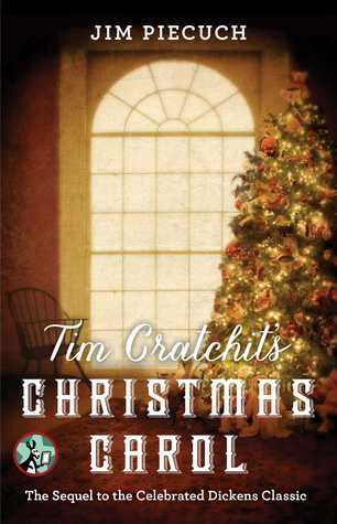 "Book Cover for ""Tim Cratchit's Christmas Carol"" by Jim Piecuch"