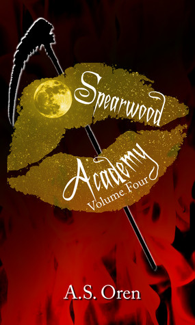 Weekend Reads #24 – Spearwood Academy Vol 3 & 4 by A.S. Oren