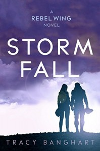 "Book Cover for ""Storm Fall"" by Tracy Banghart"