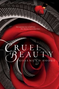"Book Cover for ""Cruel Beauty"" by Rosamund Hodge"