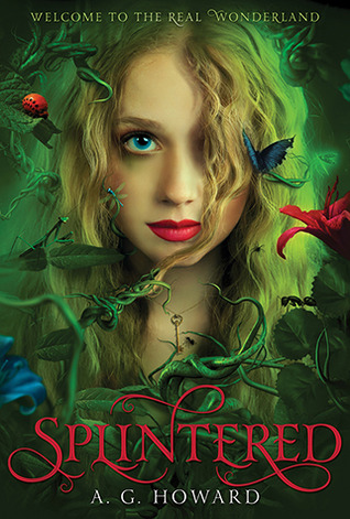 "Book Cover for ""Splintered"" by A.G. Howard"
