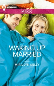 "Book Cover for ""Waking Up Married"" by Mira Lyn Kelly"