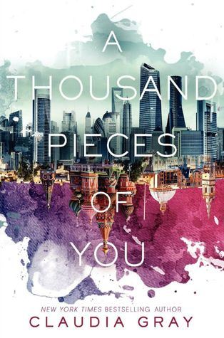 "Book Cover for ""A Thousand Pieces of You"" by Claudia Gray"