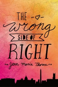 "Book Cover for ""The Wrong Side of Right"" by Jenn Marie Thorne"