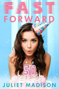 """Book Cover for """"Fast Forward"""" by Juliet Madison"""