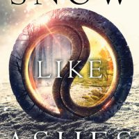 Mini-Review: Snow Like Ashes by Sara Raasch