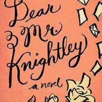 Mini-Review: Dear Mr. Knightley by Katherine Reay