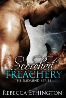 Scorched Treachery Book 3 of the Imdalind Series by Rebecca Ethington