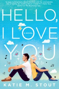 "Book Cover for ""Hello, I Love You"" by Katie M. Scott"