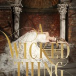 "Book Cover for ""A Wicked Thing"" by Rhiannon Thomas"