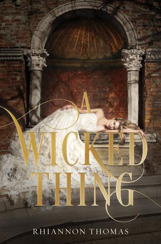 Waiting on Wednesday #9 – A Wicked Thing by Rhiannon Thomas