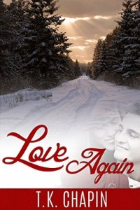 "Book Cover for ""Love Again"" by T.K. Chapin"