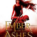 """Book Cover for """"An Ember in the Ashes"""" by Sabaa Tahir"""