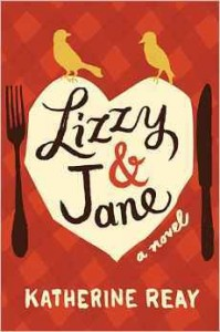 "Book Cover for ""Lizzy & Jane"" by Katherine Reay"